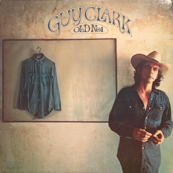 Guy Clark Old No 1 1975
