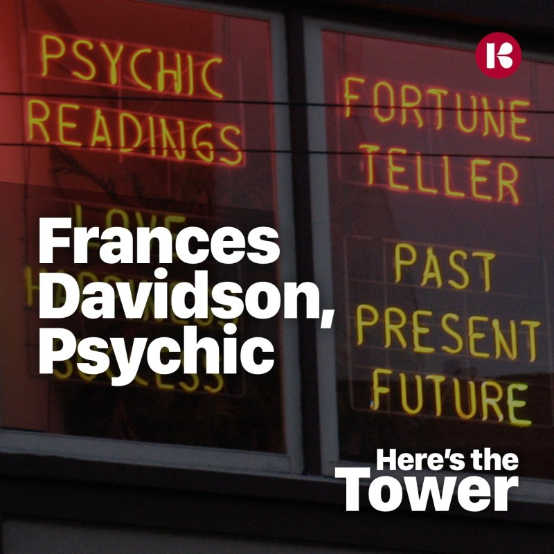 Here's the Tower - Frances Davidson, Psychic