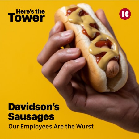 Here's the Tower - Davidson's Sausages