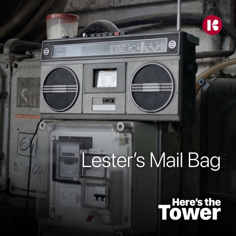 Here's the Tower, Lester's Mail Bag