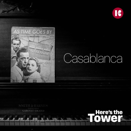 Here's the Tower - Casablanca