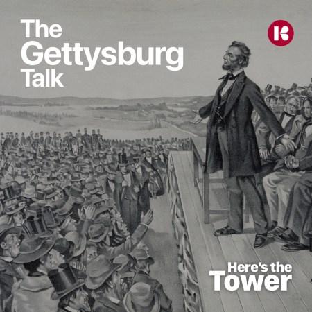 Here's the Tower - Gettysburg Talk