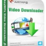 AnyMP4 Video Downloader Crack