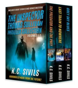 The Inspector Thomas Sullivan Thriller Series Box Set: Hard Boiled Noir From The Future