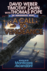 Book Review:  David Weber, Timothy Zahn, & Thomas Pope's A Call to Vengeance