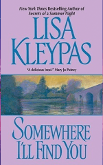 Book Review: Lisa Kleypas' Somewhere I'll Find You