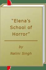 "Book Review: Nalini Singh's ""Elena's School of Horror"""
