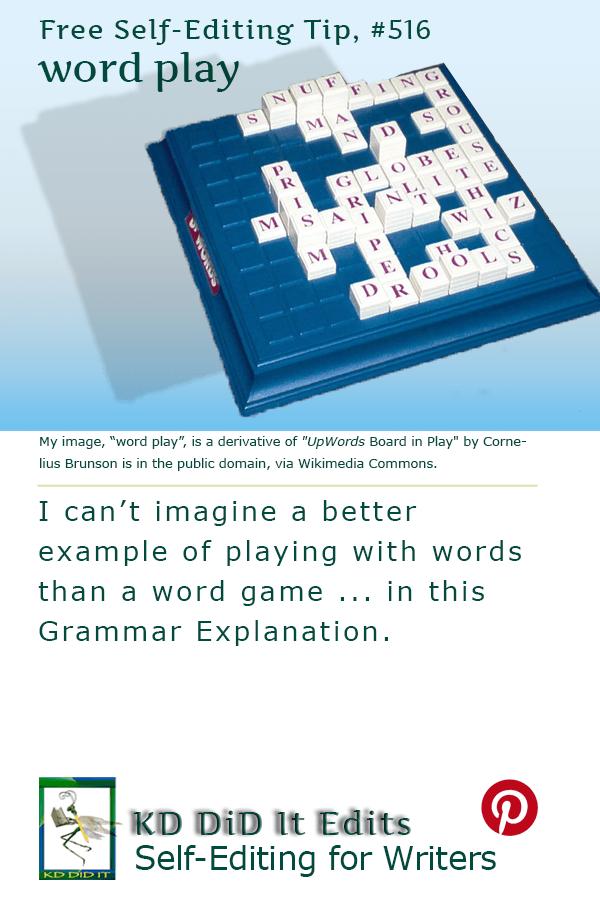 Grammar: Word Play – KD Did It Edits