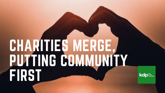 Charities Merge, Putting Community First