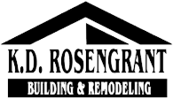 K. D. Rosengrant Building and Remodeling