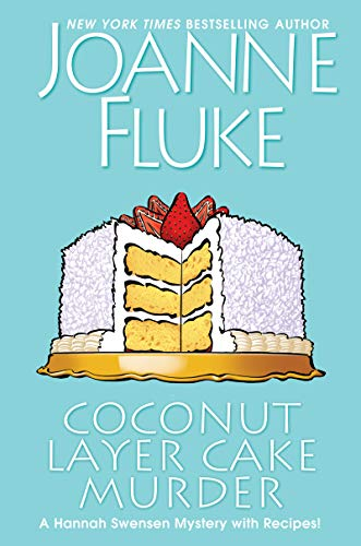 Coconut Layer Cake Murder by Joanne Fluke. Please tell me that there's a recipe for this in the book!