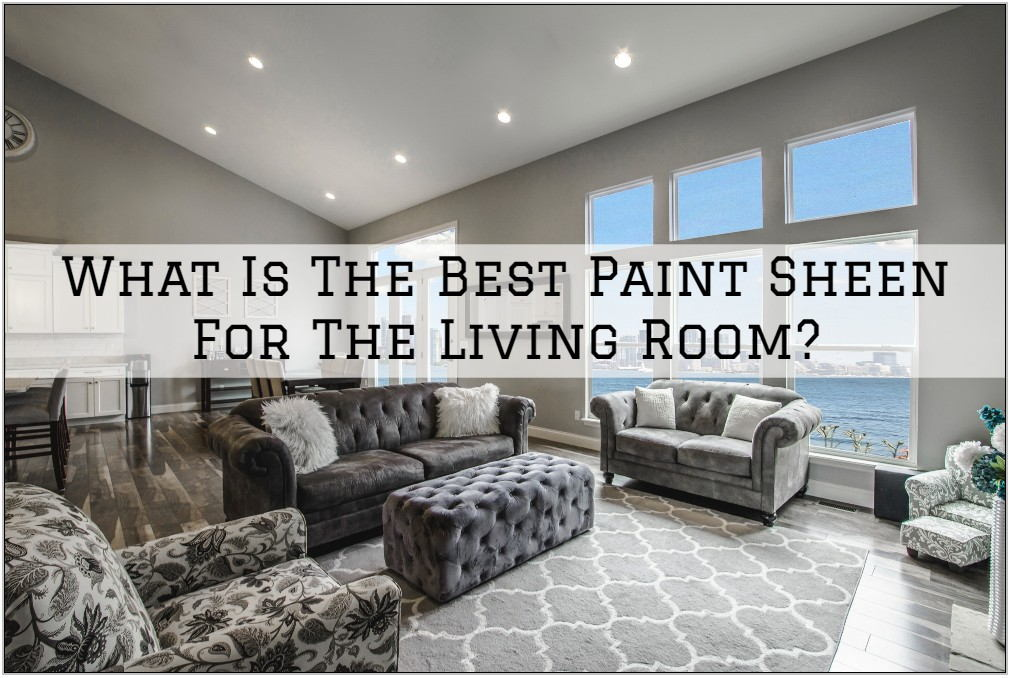 Paint Sheen For Living Room