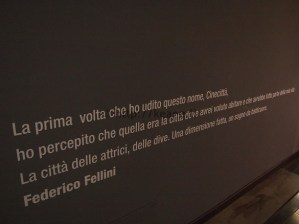 Cinecittà - Quote of admiration for the studio from Frederico Fellini
