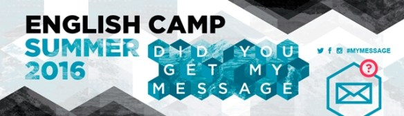 English Camp 2016 - Did you get my message?