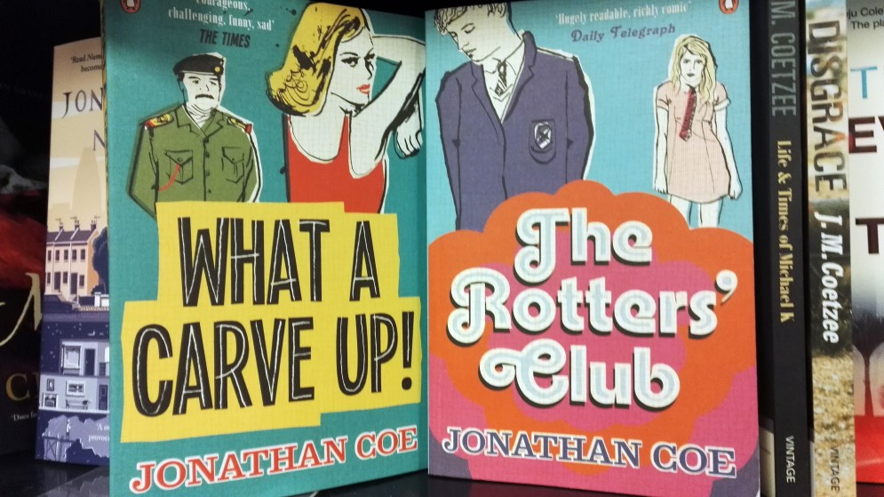 Jonathan Coe titles; 'What A Carve Up', 'The Rotters Club'