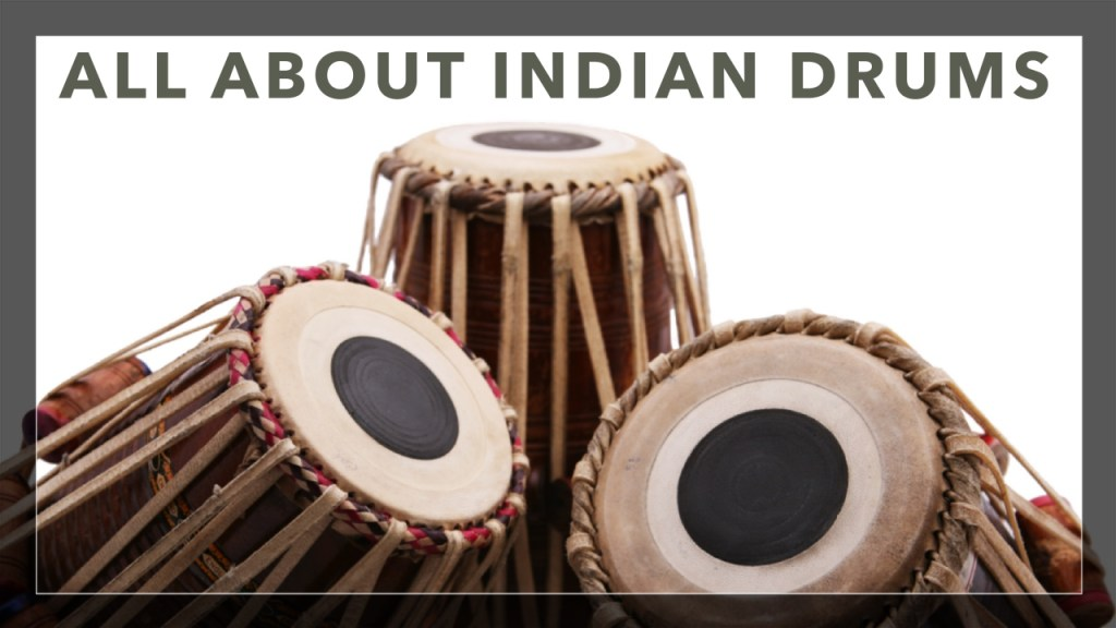 All About Indian Drums