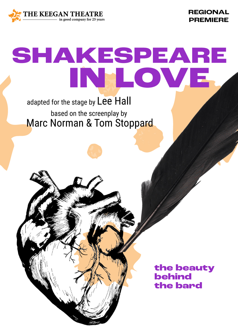 SHAKESPEARE IN LOVE by Lee Hall, adapted from the screenplay by Tom Stoppard and Marc Norman