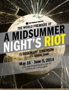 A Midsummer Night's Riot