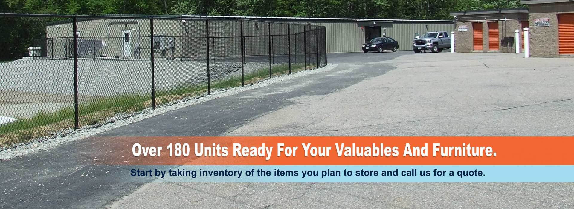 Over 180 units ready for your valuables