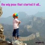 Wiggin' the World