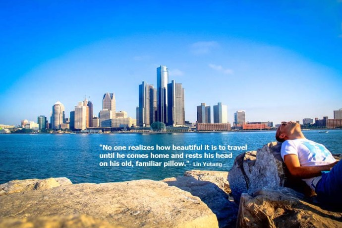 Travel Quotes Lin Yutang Detroit Skyline from Windsor, Canada.