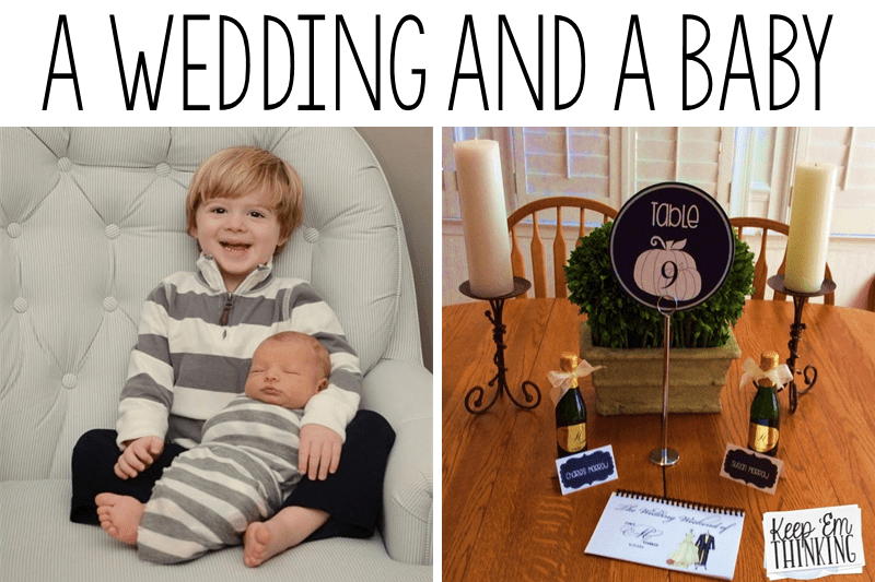 A Baby And A Wedding!
