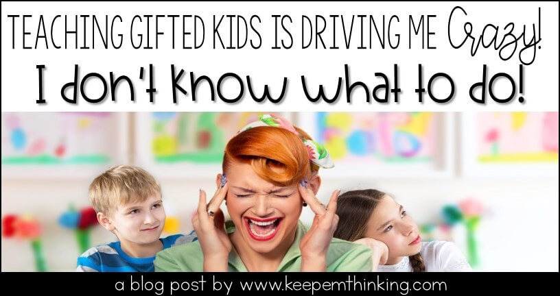 gifted kids are driving me crazy