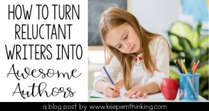 tips to turn reluctant writers into awesome authors