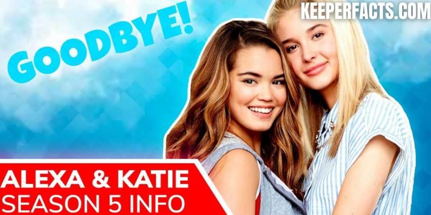 Confirmed news!  Has Alexa and Katie season 5 been canceled?