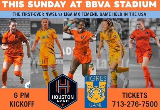 Houston Dash vs Tigres this Sunday at BBVA