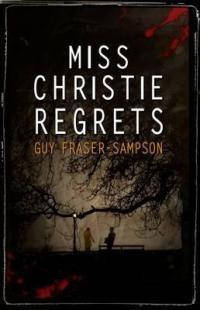 Miss Christie Regrets - Guy Fraser-Sampson