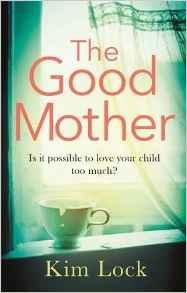 the-good-mother-kim-lock