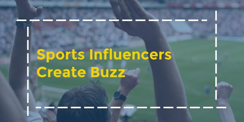 sports-influencers-create-buzz