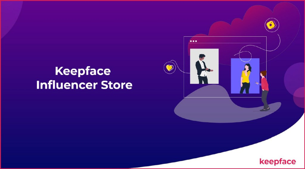 keepface influencer store
