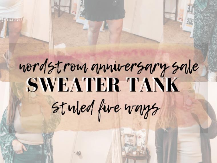 sweater tank styled 5 ways