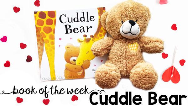 Cuddle Bear Book & Valentine's Day Activities