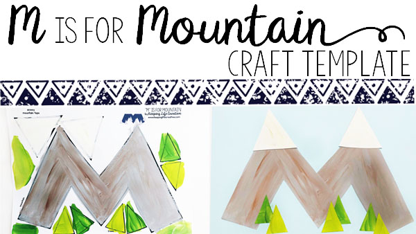 M is for Mountain Craft Project