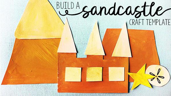 Build a Sandcastle Craft Template
