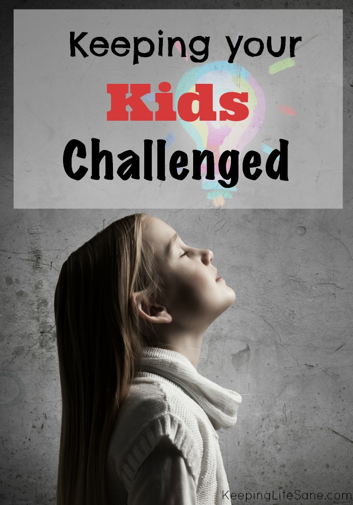 Keeping your kids challenged