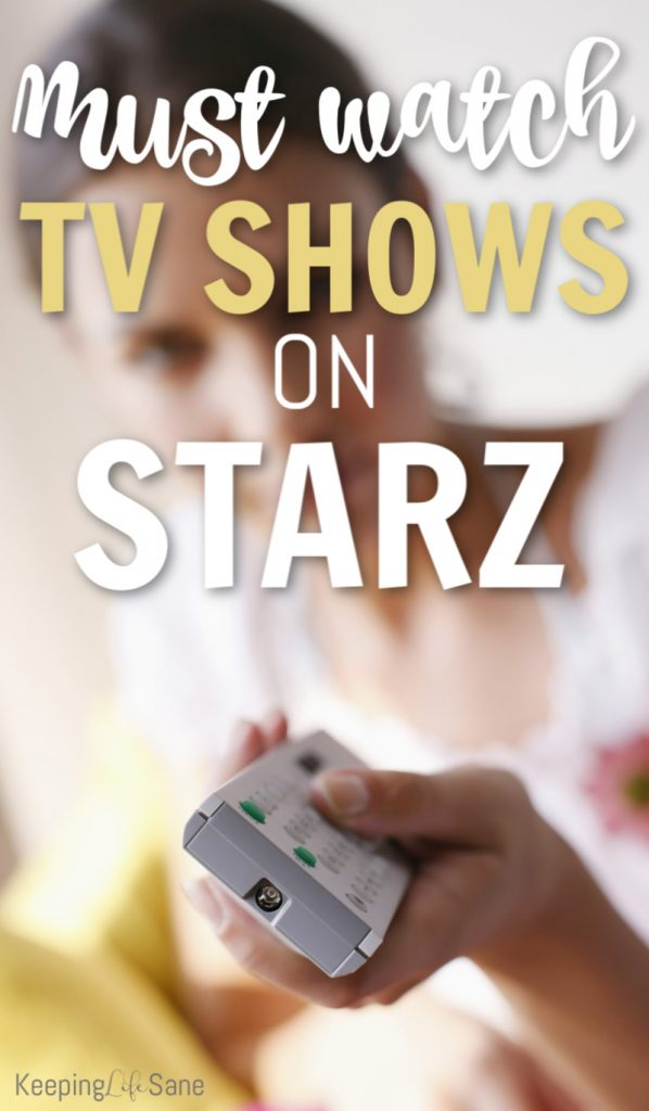 Looking for some new shows to binge watch?  Take a look at this great list of must watch shows on Starz.  You'll find some good ones.