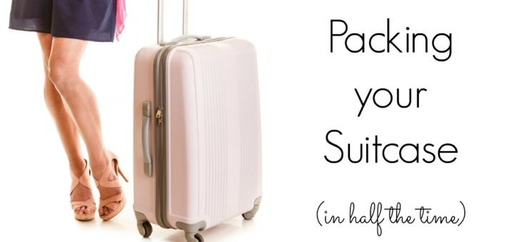 Packing your suitcase for a trip (in half the time)