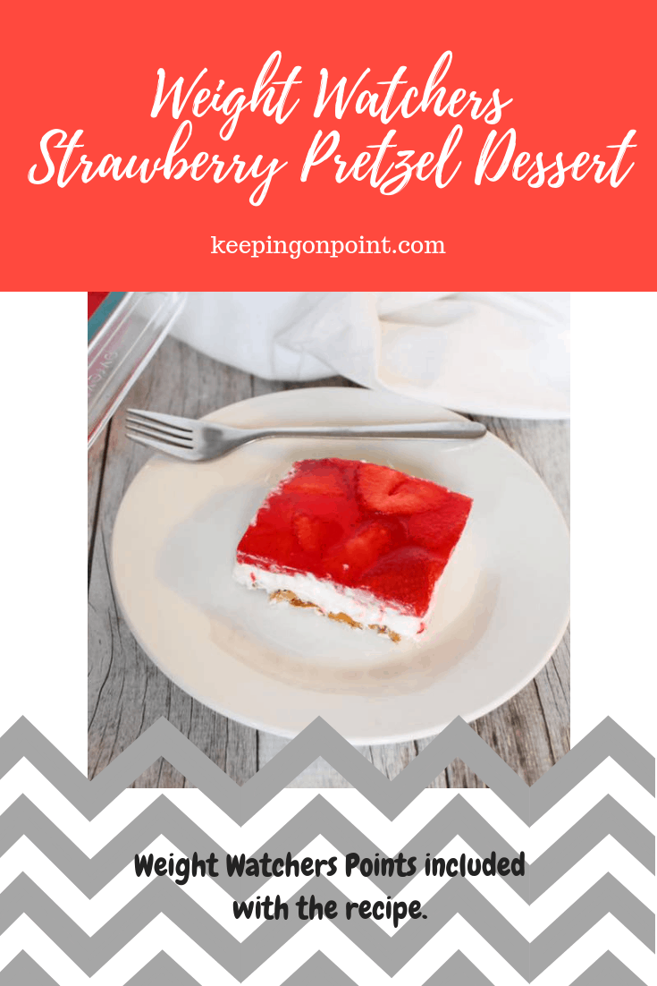Weight Watchers Freestyle Strawberry Pretzel Dessert WW
