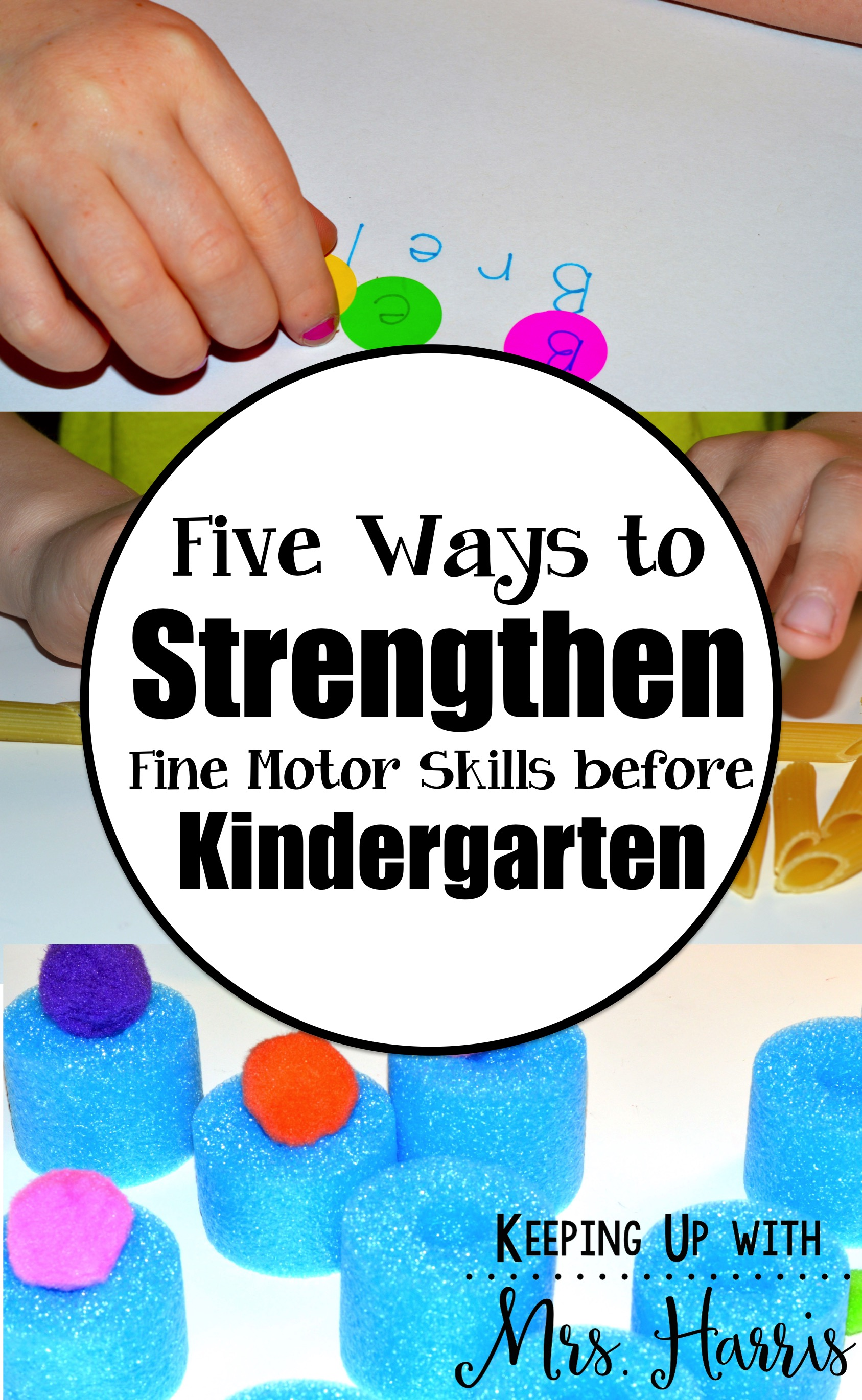 Five Ways To Strengthen Fine Motor Skills Before