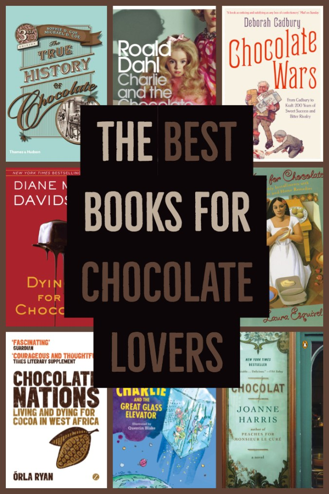 The Best Books For Chocolate Lovers - Text on Black Overlaid on Book Covers - Keeping Up With The Penguins