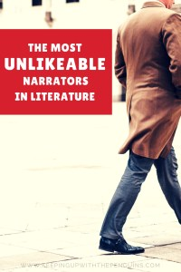 The Most Unlikeable Narrators in Literature - White Text in Red Square over an image of a Man in a Brown Coat Walking Away - Keeping Up With The Penguins
