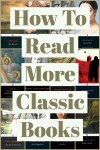 How To Read More Classic Books