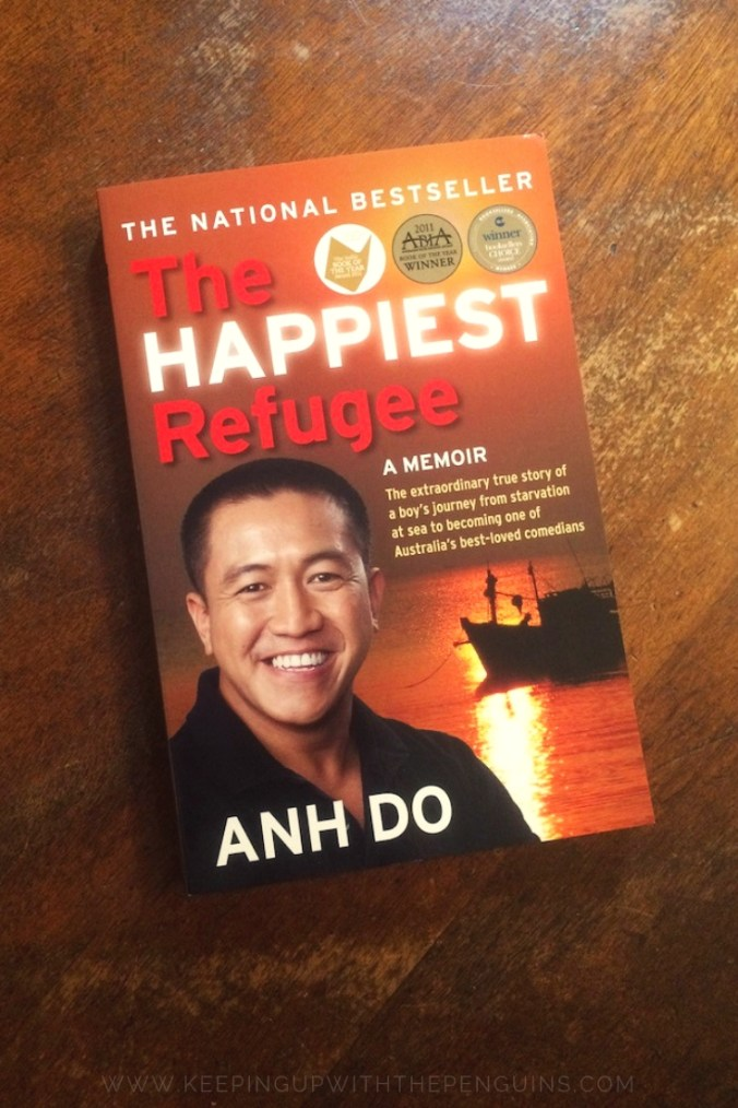 The Happiest Refugee - Anh Do - Book Laid on Wooden Table - Keeping Up With The Penguins