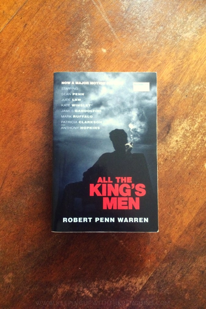 All The King's Men - Robert Penn Warren - Book Laid on Wooden Table - Keeping Up With The Penguins