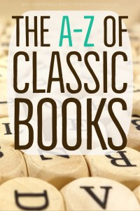 The A-Z of Classic Books - Text Overlaid on Image of Wooden Dice with Letters Printed on The Sides - Keeping Up With The Penguins