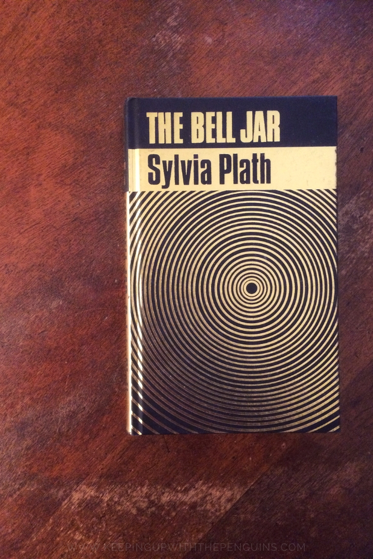 The Bell Jar - Sylvia Plath - Book Laid on Wooden Table - Keeping Up With  The Penguins — Keeping Up With The Penguins